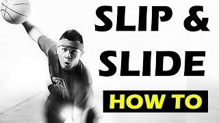 How to Slip & Slide - Streetball move tutorial