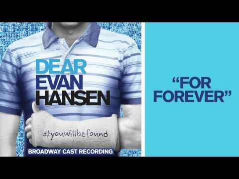 Xxx Mp4 Quot For Forever Quot From The DEAR EVAN HANSEN Original Broadway Cast Recording 3gp Sex