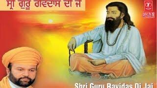 Shri Guru Ravidas Di Jai By Hans Raj Hans I Shri Guru Ravidas Di Jai
