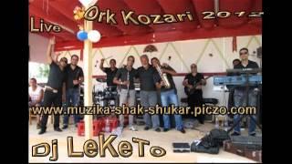 Ork Kozari - Moderno Live 2012 Dj LeKeTo