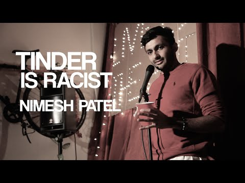 Nimesh Patel | Tinder is Racist | Stand Up Comedy