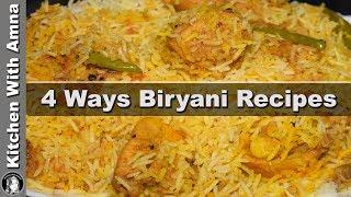 4 Ways Chicken Biryani Recipes - Eid Special Recipes - Kitchen With Amna
