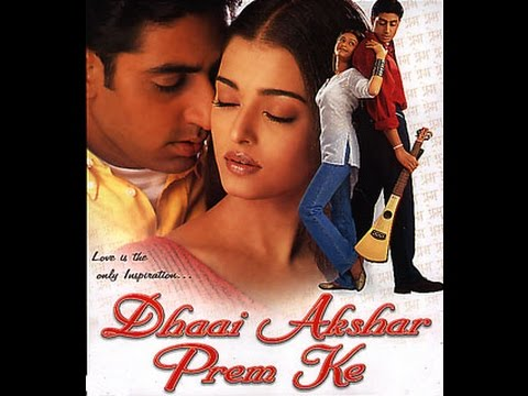 Xxx Mp4 Dhaai Akshar Prem Ke Full Movie HD Aishwarya Rai Abhishek Bacchan Super Hit Romantic Movies 3gp Sex