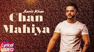 Chan Mahiya | Lyrical Video | Aamir Khan | Ranjha Yaar | Latest Punjabi Song 2018 | Speed Records