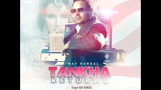 New Punjabi Song 2016 ● Tankha Returns By Nav Hundal ● Punjabi Songs ● Latest Punjabi Songs 2016