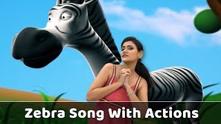 Zebra Song For Babies | Zebra Action Song | Zebra Rhyme With Actions | Animal Songs For Kids | Poems