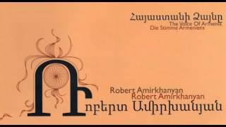 Գնաս բարով, իմ սեր. Ռոբերտ Ամիրխանյան (Armenian song)
