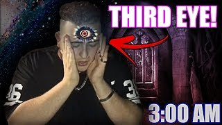 DO NOT OPEN YOUR THIRD EYE AT 3:00 AM | *THIS IS WHY* | 3 AM THIRD EYE CHALLENGE!! (I SEE THE DEAD)