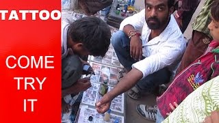 Cheap &  Best tattoo on Road side INDIA !