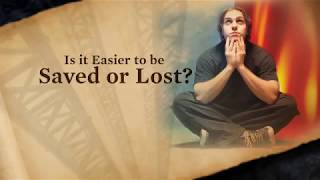 Is it Easier to be Saved or Lost? - (Doug Batchelor) AmazingFacts©