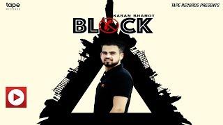 Latest New Punjabi Song 2017 ● Block ● Karan Bhanot ● Tape Records