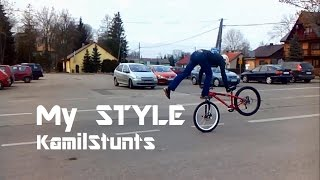 My Style - KamilStunts