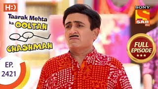 Taarak Mehta Ka Ooltah Chashmah - Ep 2421 - Full Episode - 12th March, 2018