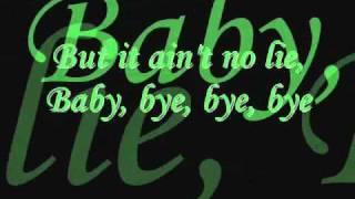 Nsync-Bye Bye Bye Lyrics