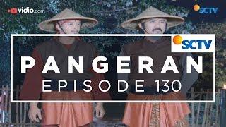 Pangeran - Episode 130