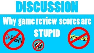 Why game review scores are STUPID - JAR Discuss
