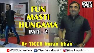 MIMICRY OF SONGS PART - 2 (HINDI) - By TIGER IMRAN KHAN