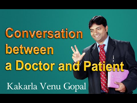Conversation between a Doctor and Patient - Spoken English through Telugu