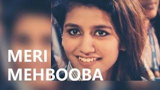 Priya Prakash Varrier   Meri Mehbooba   WhatsApp Status Video   Pardes   Zara Tasveer Se Tu  