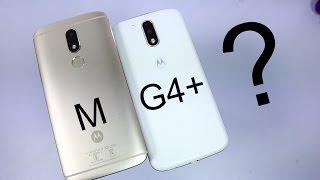 Moto M vs Moto G4 Plus Comparison