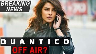 Priyanka Chopra Starrer Quantico Season 2 In Trouble   Quantico To Go Off Air?