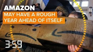 From HQ2 to Trump, Amazon to face a lot of challenges in 2019 (The 3:59, Ep. 504)