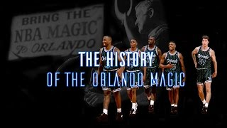 The History Of The Orlando Magic