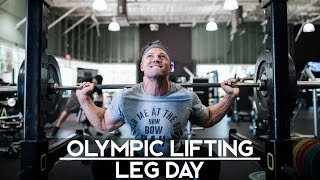 Olympic Lifting | Leg Day Trainer Edition