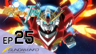 GUNDAM BUILD FIGHTERS TRY-Episode 25: Our Gunpla (Final episode)(ENG dub)