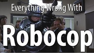 Everything Wrong With Robocop In 7 Minutes Or Less