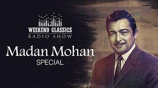 Weekend Classic Radio Show | Madan Mohan Special | Dil Dhundta Hain | Jhoomka Gira Re | Ruke Ruke Se