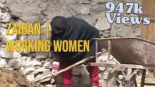 A Hardworking women of skardu ZAEBAN.