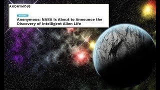 Anonymous Revela que la NASA Está a Punto de Anunciar la Vida Extraterrestre