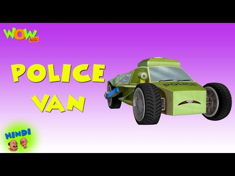 Police Van - Motu Patlu in Hindi