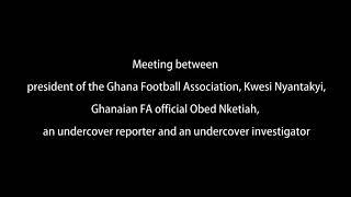 Ghana Football Association Scandal..  Part 1