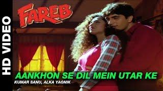 Aankhon Se Dil Mein Utar Ke - Fareb | Kumar Sanu & Alka Yagnik | Faraaz Khan & Suman Ranganathan