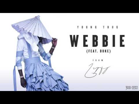 Young Thug Webbie feat. Duke Official Audio