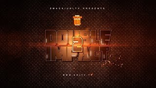 DOUBLE IMPACT 2 FULL TRAILER (6-24-17)