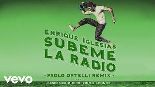 Enrique Iglesias - SUBEME LA RADIO (Paolo Ortelli Remix) (Lyric)