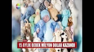 15 Aylık bebek milyon dolar kazandı