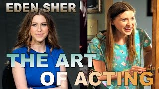 "The Art of Acting - Eden Sher in ""The Middle"""