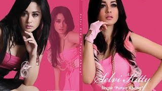 Selvi Kitty Punya Abang - Official Video @selvikittyasli_ @selvikitty_