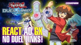 REACT AO GX NO DUEL LINKS! - Yu-Gi-Oh! Duel Links #137