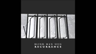 Blind Man Sees - Disquiet