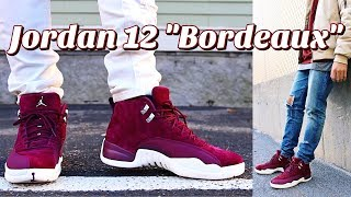 """HOW TO STYLE - AIR JORDAN RETRO 12 """"BORDEAUX"""" ON FEET & OUTFITS"""
