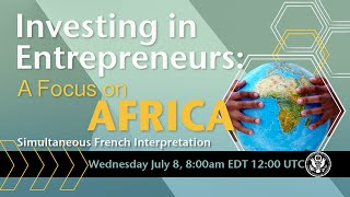 Investing in Entrepreneurs: A Focus on Africa