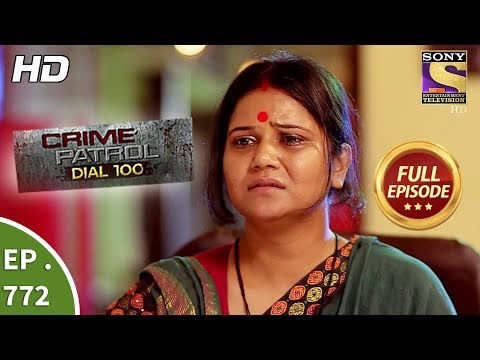 Xxx Mp4 Crime Patrol Dial 100 Ep 772 Full Episode 8th May 2018 3gp Sex