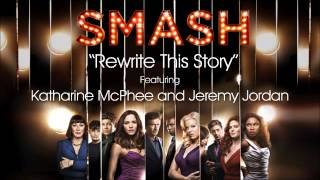 Rewrite This Story (SMASH Cast Version)