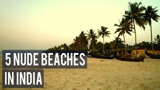 5 nude beaches in India