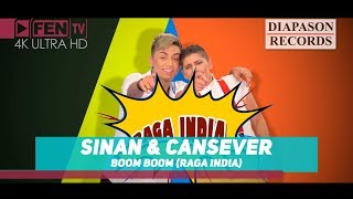 SINAN & CANSEVER - Boom Boom (Raga India) / SINAN & CANSEVER - Бум-бум (Raga India)